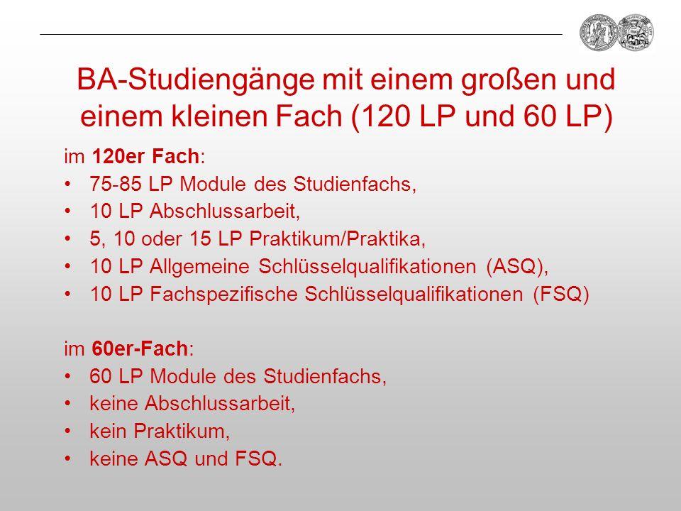 BA-Studiengänge mit einem großen und einem kleinen Fach (120 LP und 60 LP)