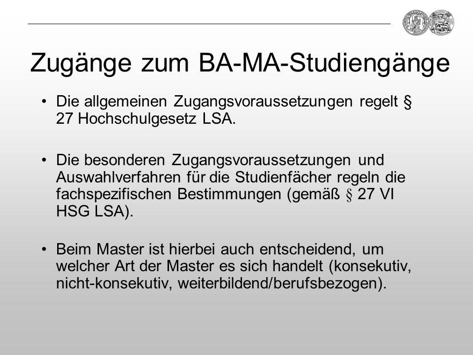 Zugänge zum BA-MA-Studiengänge
