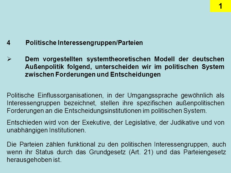 4 Politische Interessengruppen/Parteien