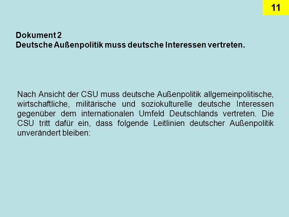 Dokument 2 Deutsche Außenpolitik muss deutsche Interessen vertreten.