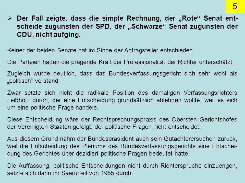 """Der Fall zeigte, dass die simple Rechnung, der """"Rote Senat ent-scheide zugunsten der SPD, der """"Schwarze Senat zugunsten der CDU, nicht aufging."""