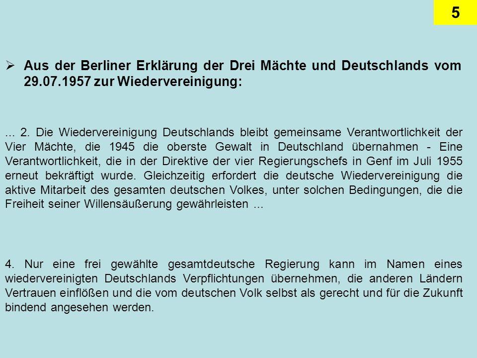 Aus der Berliner Erklärung der Drei Mächte und Deutschlands vom 29. 07