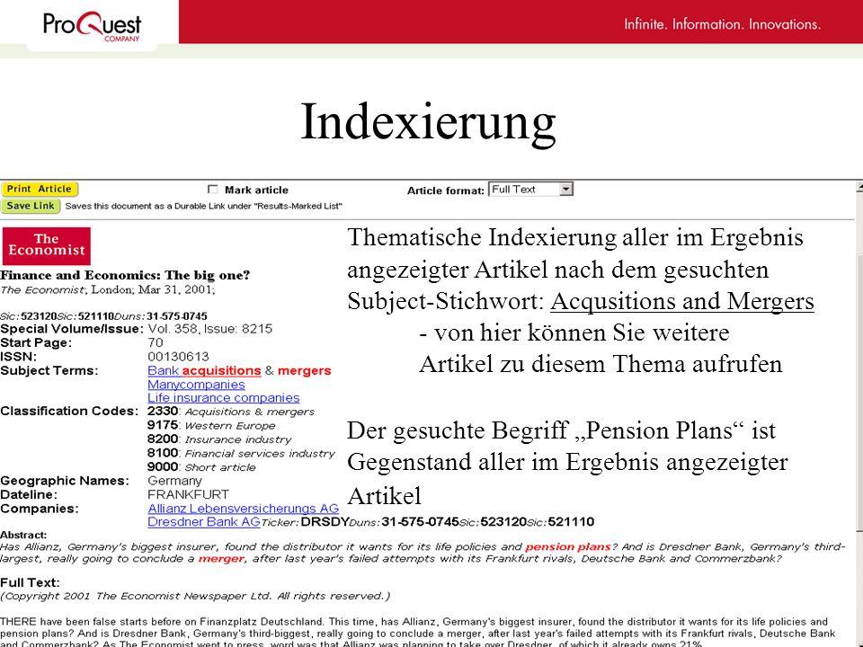 Indexierung Thematische Indexierung aller im Ergebnis angezeigter Artikel nach dem gesuchten Subject-Stichwort: Acqusitions and Mergers.