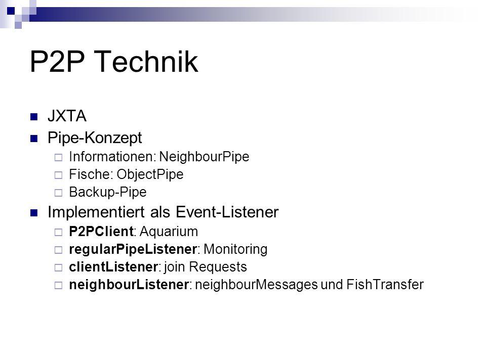 P2P Technik JXTA Pipe-Konzept Implementiert als Event-Listener