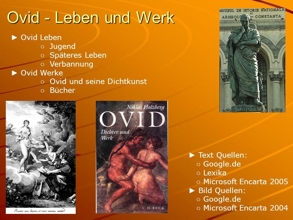 Ovid - Leben und Werk ► Ovid Leben ○ Jugend ○ Späteres Leben