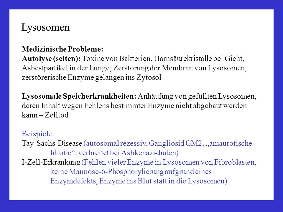 Lysosomen Medizinische Probleme:
