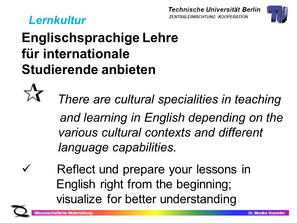  There are cultural specialities in teaching