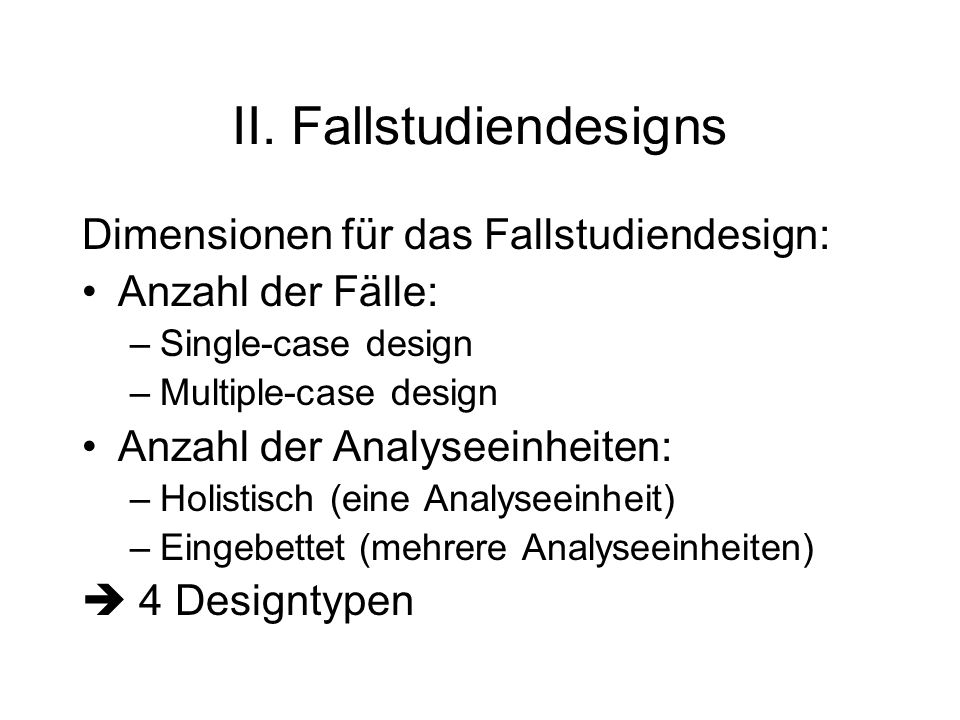 II. Fallstudiendesigns