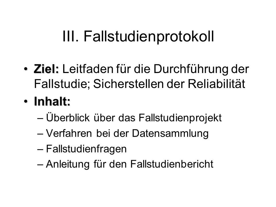 III. Fallstudienprotokoll