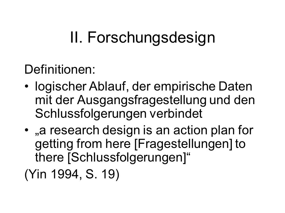 II. Forschungsdesign Definitionen: