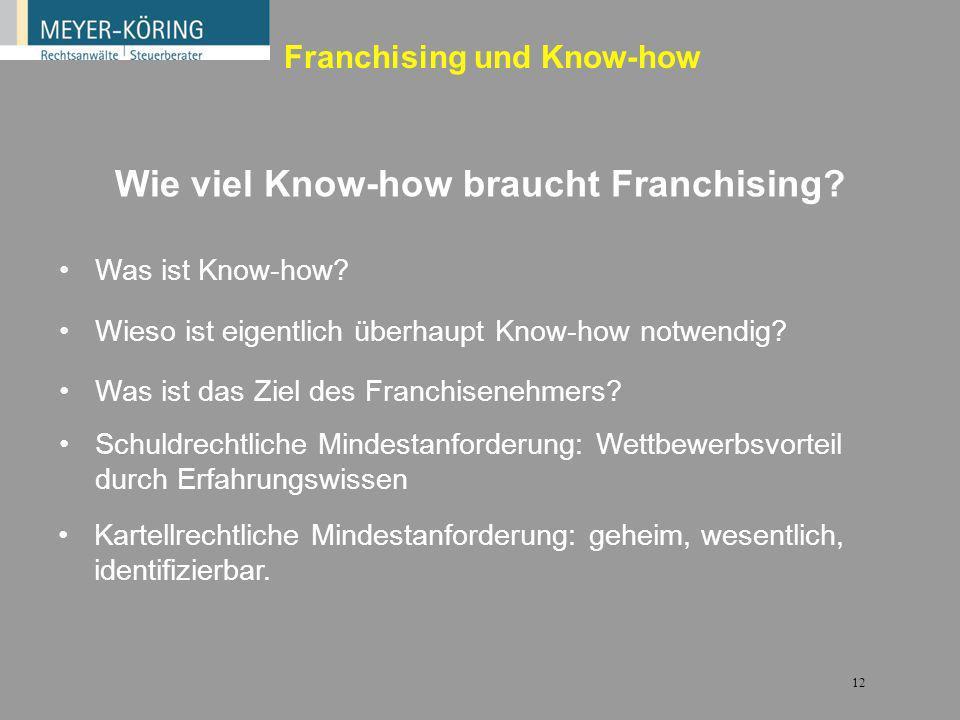 Wie viel Know-how braucht Franchising