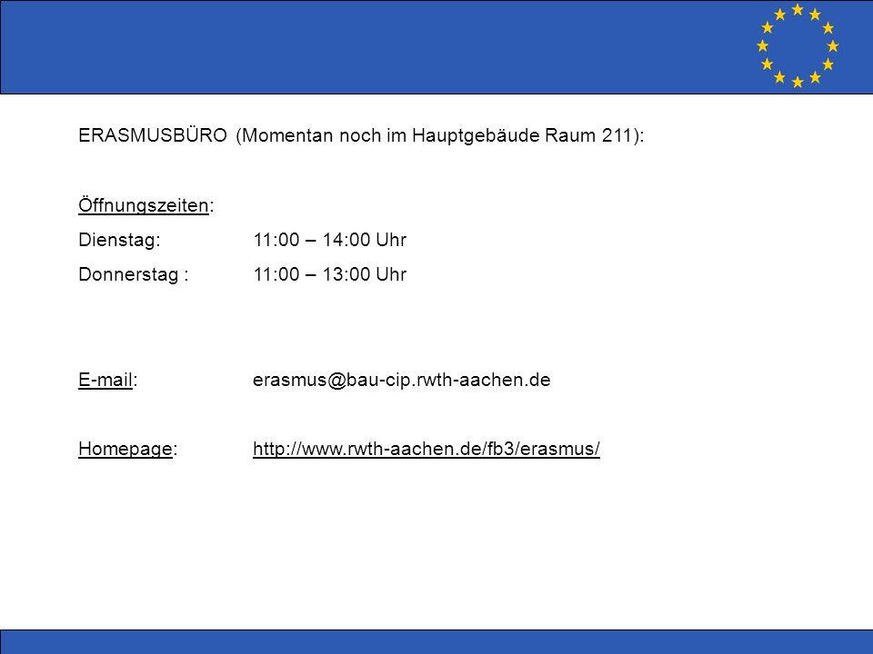 ERASMUSBÜRO (Momentan noch im Hauptgebäude Raum 211):