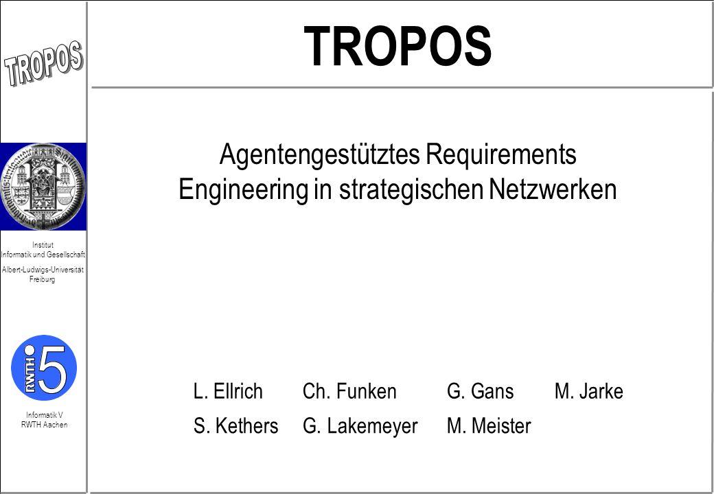 Agentengestütztes Requirements Engineering in strategischen Netzwerken