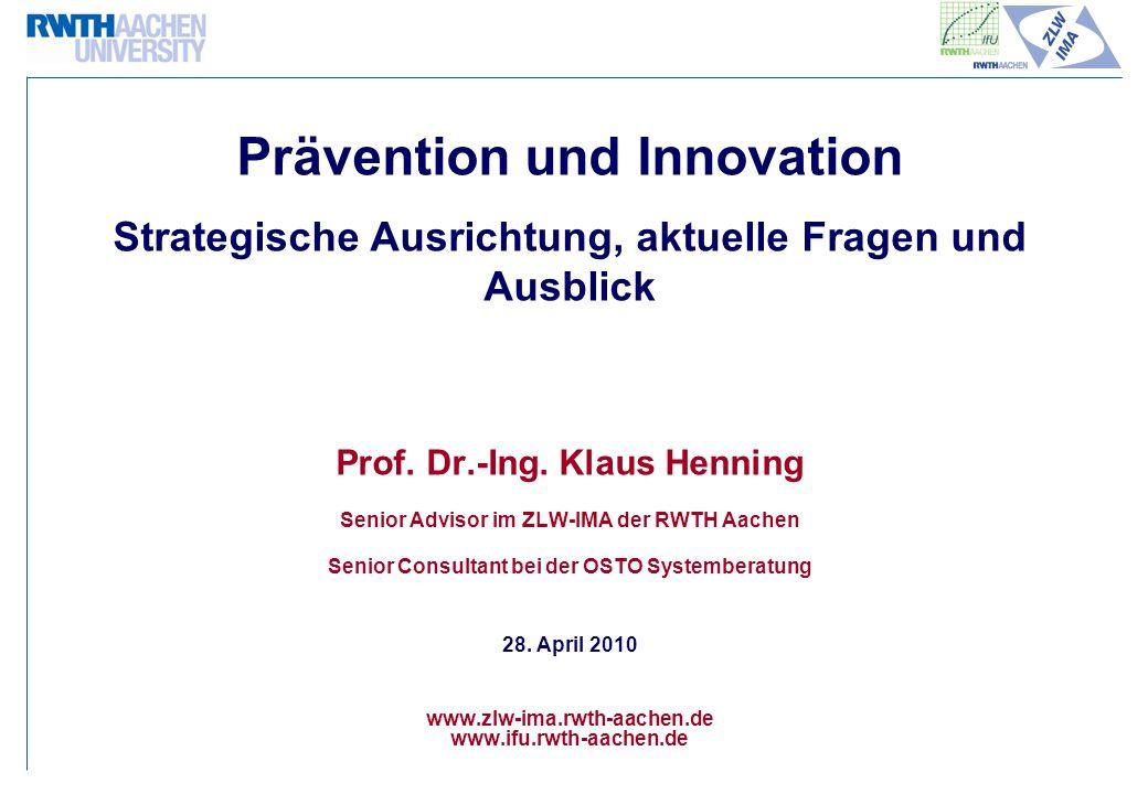 Prävention und Innovation