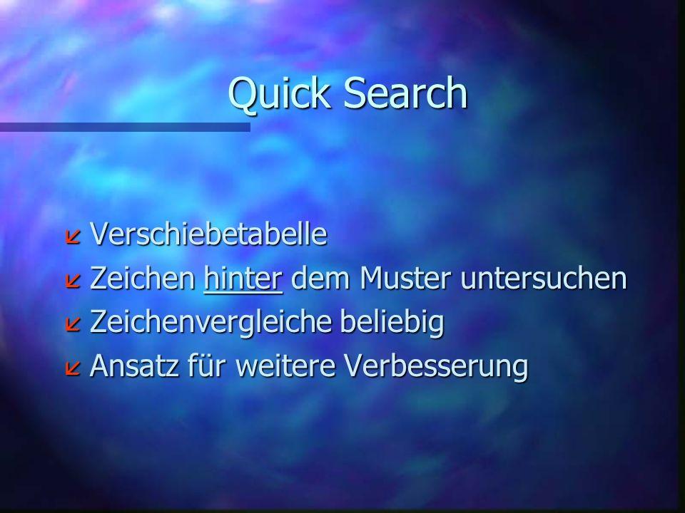 Quick Search Verschiebetabelle Zeichen hinter dem Muster untersuchen