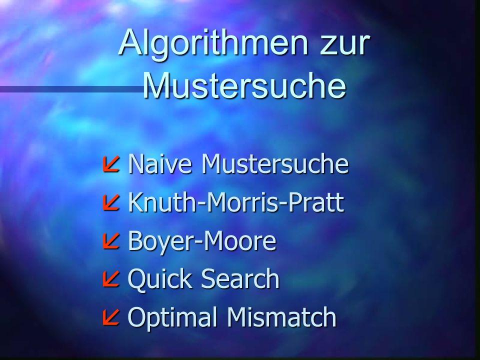 Algorithmen zur Mustersuche