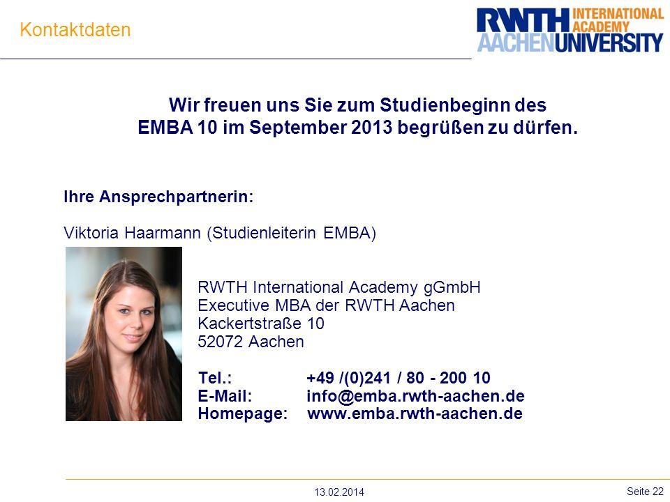 Kontaktdaten Wir freuen uns Sie zum Studienbeginn des EMBA 10 im September 2013 begrüßen zu dürfen.