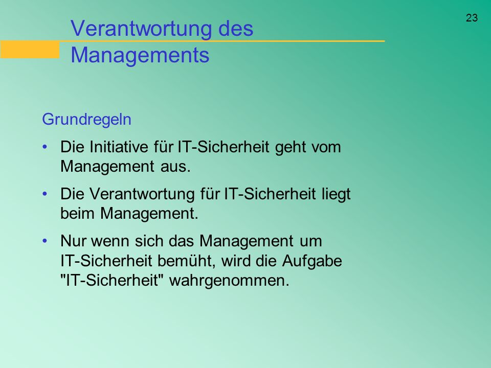 Verantwortung des Managements