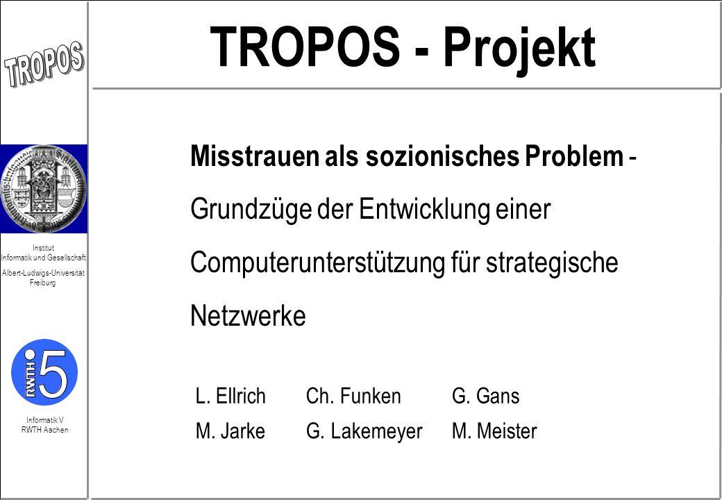 TROPOS - Projekt Misstrauen als sozionisches Problem -