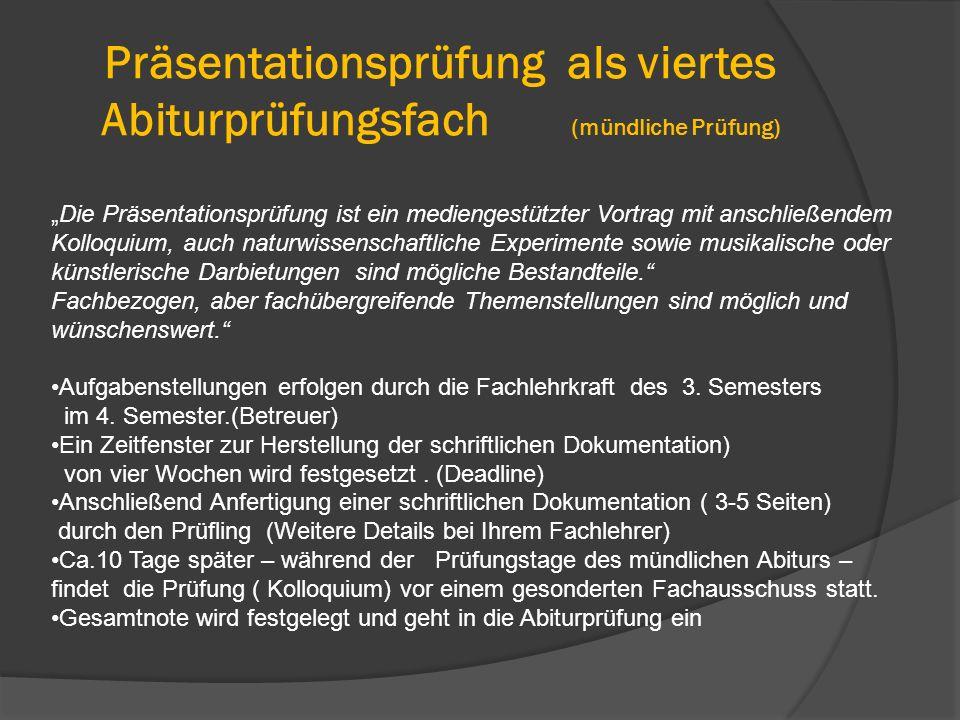 Präsentationsprüfung als viertes Abiturprüfungsfach (mündliche Prüfung)