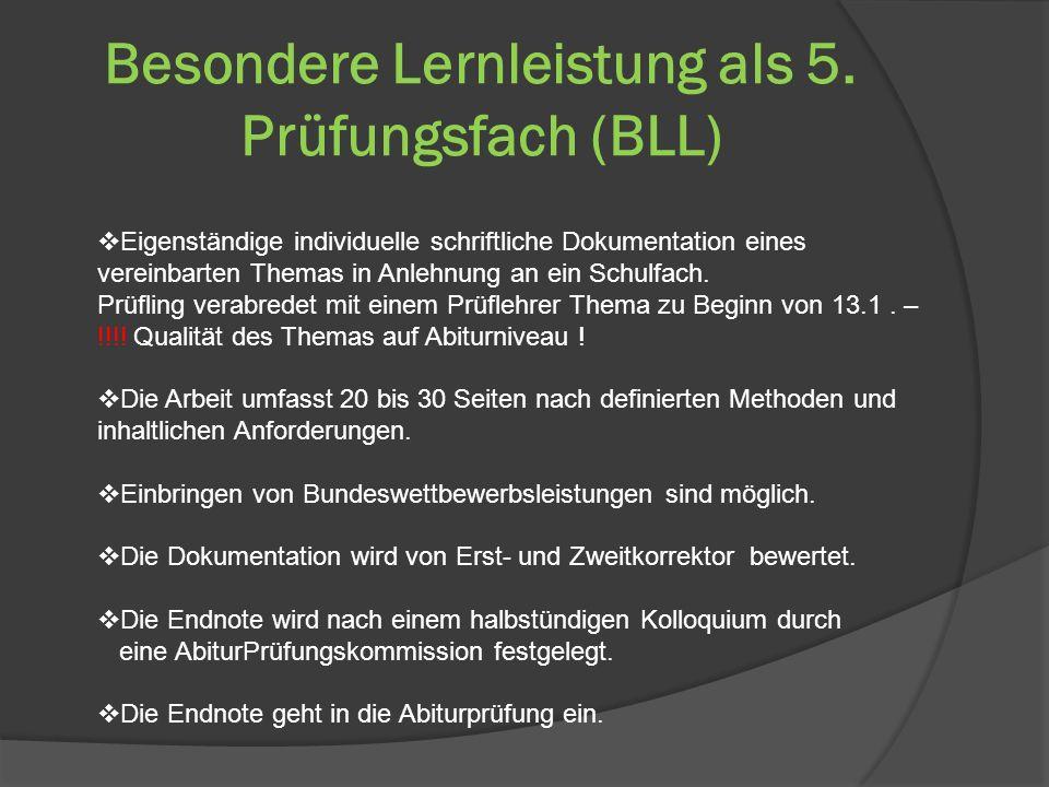 Besondere Lernleistung als 5. Prüfungsfach (BLL)