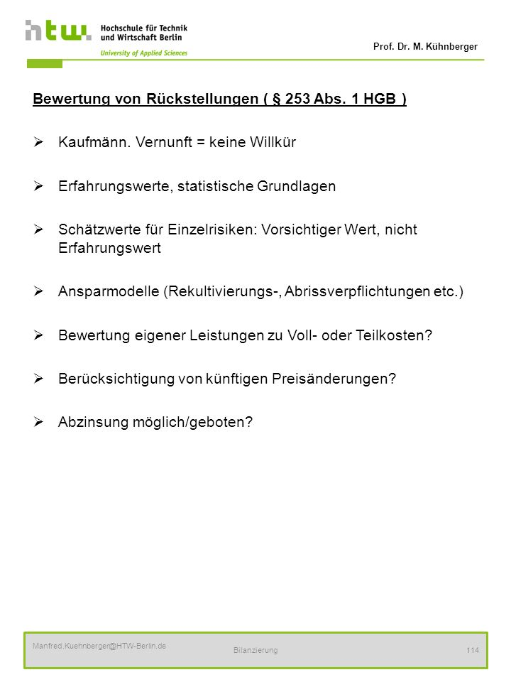 Bewertung von Rückstellungen ( § 253 Abs. 1 HGB )