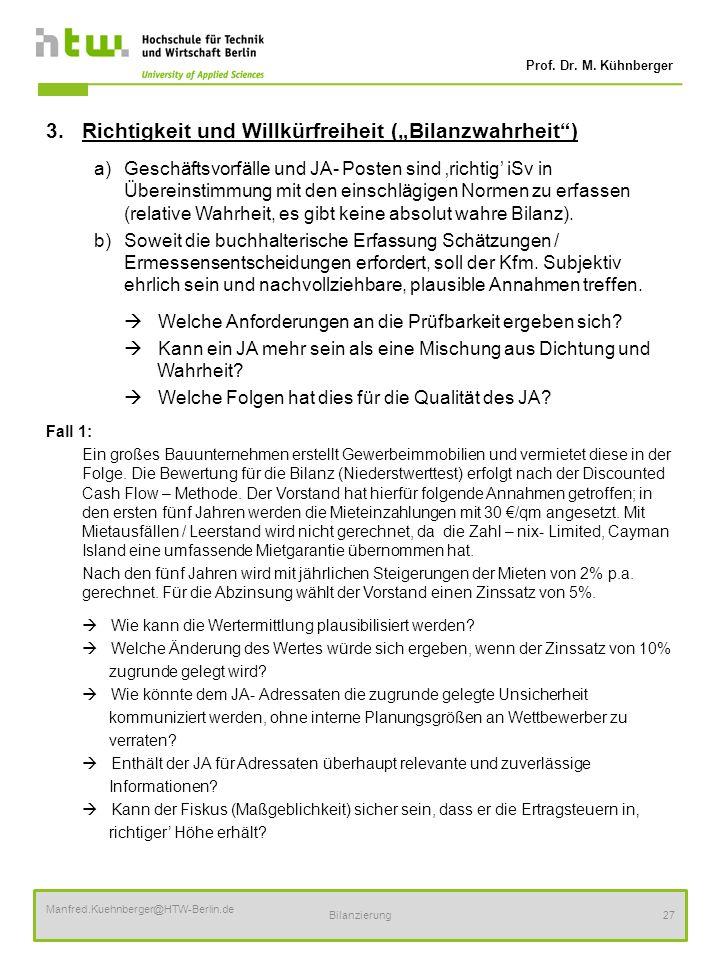 """3. Richtigkeit und Willkürfreiheit (""""Bilanzwahrheit )"""