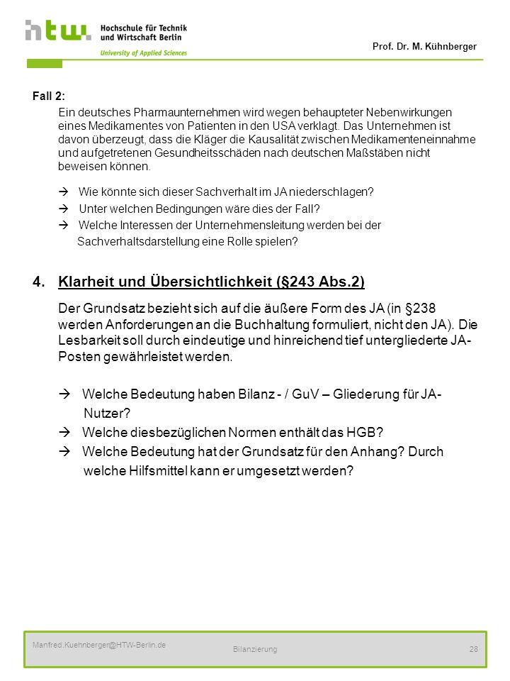 4. Klarheit und Übersichtlichkeit (§243 Abs.2)