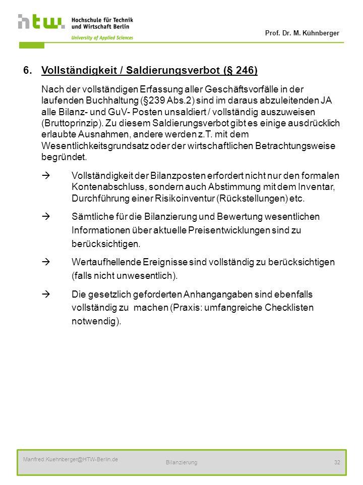 6. Vollständigkeit / Saldierungsverbot (§ 246)