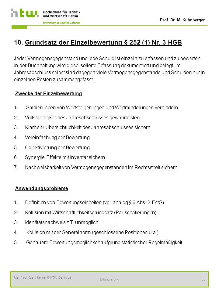 10. Grundsatz der Einzelbewertung § 252 (1) Nr. 3 HGB