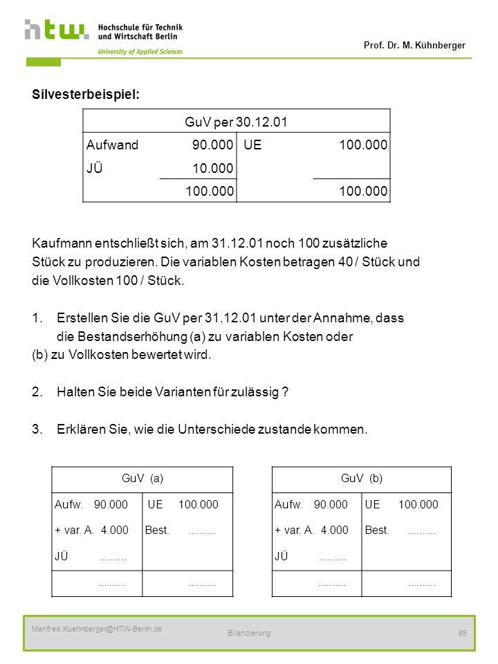 Kaufmann entschließt sich, am 31.12.01 noch 100 zusätzliche