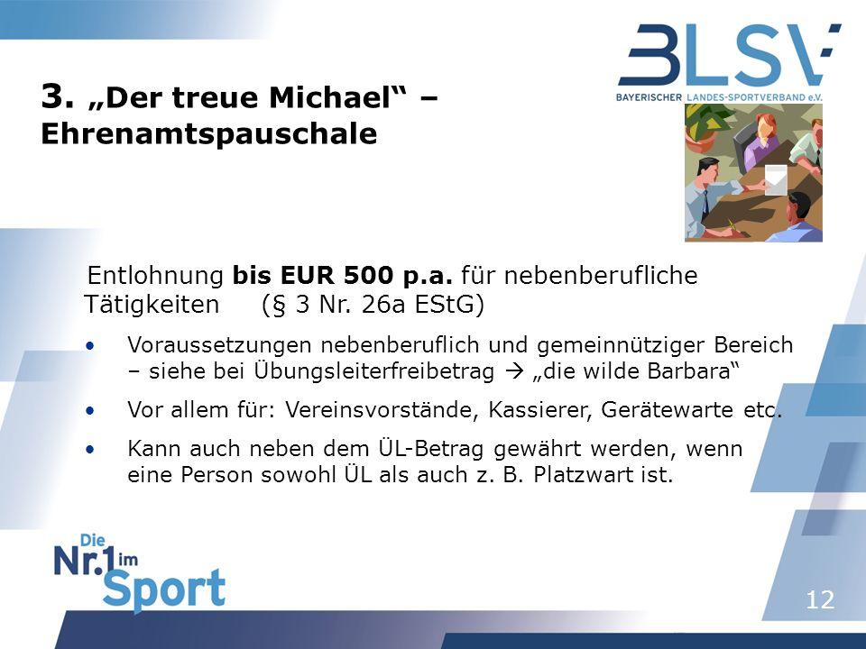 """3. """"Der treue Michael – Ehrenamtspauschale"""