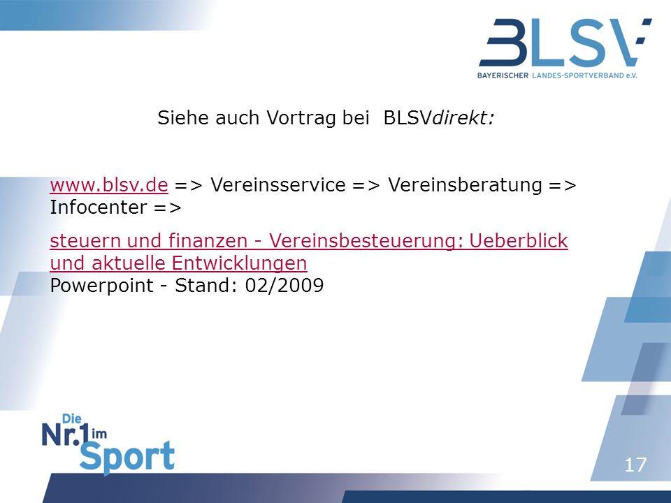 Siehe auch Vortrag bei BLSVdirekt: