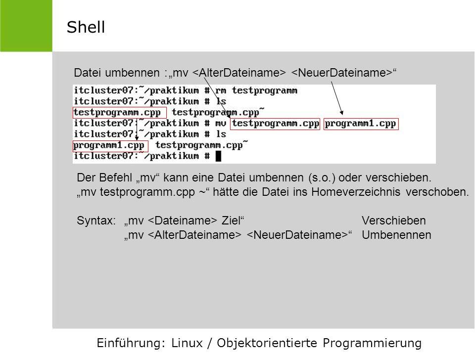 """Shell Datei umbennen : """"mv <AlterDateiname> <NeuerDateiname> Der Befehl """"mv kann eine Datei umbennen (s.o.) oder verschieben."""