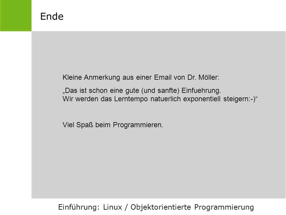 Ende Kleine Anmerkung aus einer Email von Dr. Möller: