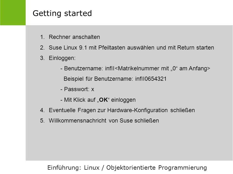 Getting started Rechner anschalten
