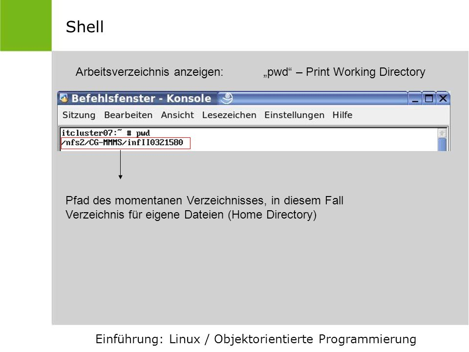 """Shell Arbeitsverzeichnis anzeigen: """"pwd – Print Working Directory"""
