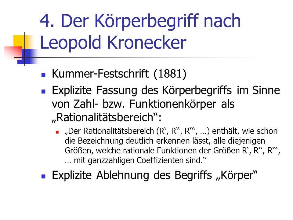 4. Der Körperbegriff nach Leopold Kronecker