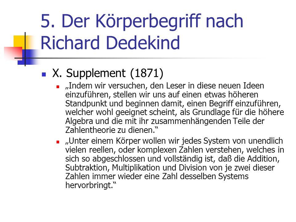 5. Der Körperbegriff nach Richard Dedekind