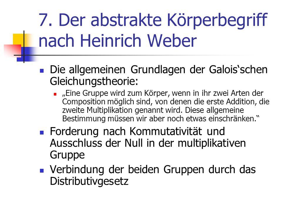 7. Der abstrakte Körperbegriff nach Heinrich Weber