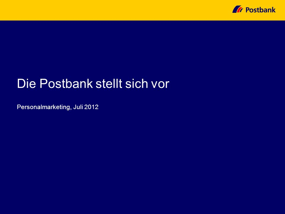 Die Postbank stellt sich vor