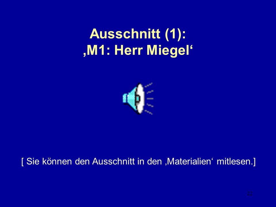 Ausschnitt (1): 'M1: Herr Miegel'