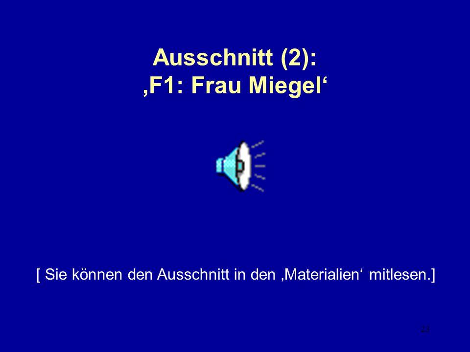 Ausschnitt (2): 'F1: Frau Miegel'