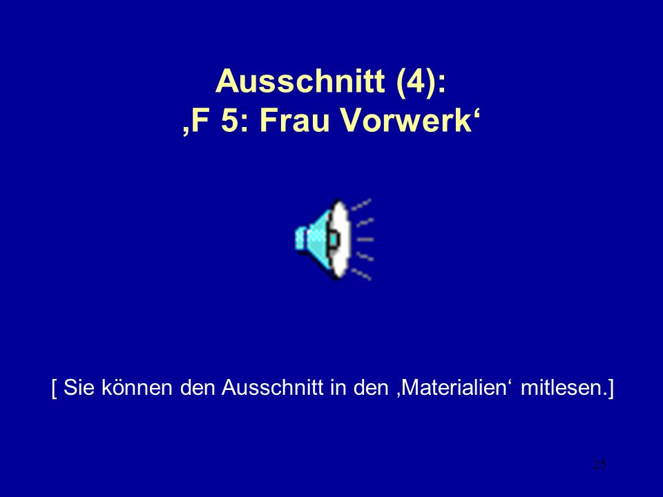 Ausschnitt (4): 'F 5: Frau Vorwerk'