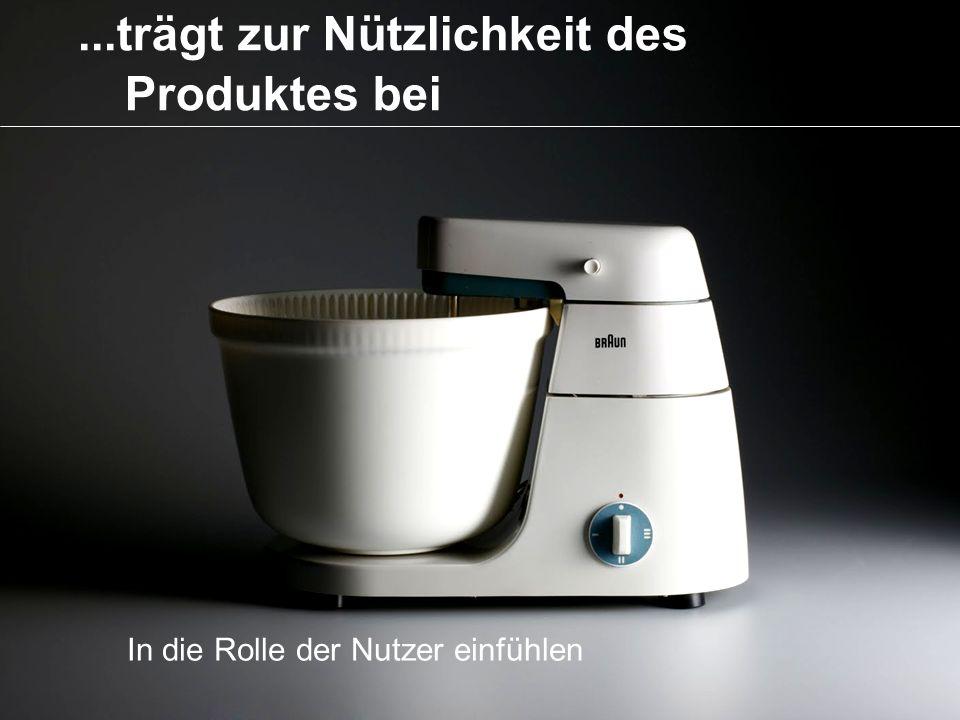 ...trägt zur Nützlichkeit des Produktes bei