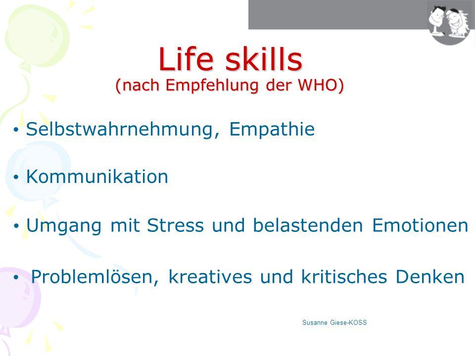 Life skills (nach Empfehlung der WHO)