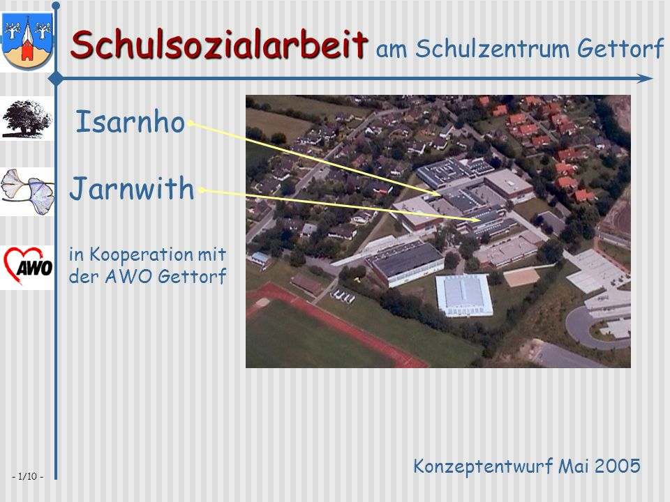 Isarnho Jarnwith in Kooperation mit der AWO Gettorf