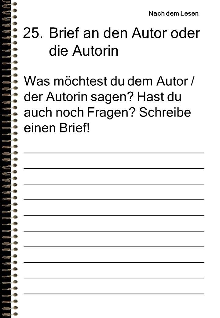 25. Brief an den Autor oder die Autorin
