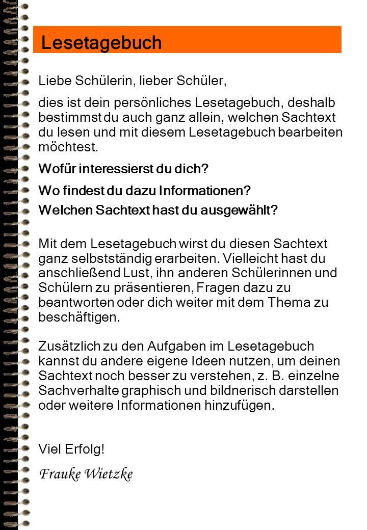Lesetagebuch Frauke Wietzke Liebe Schülerin, lieber Schüler,