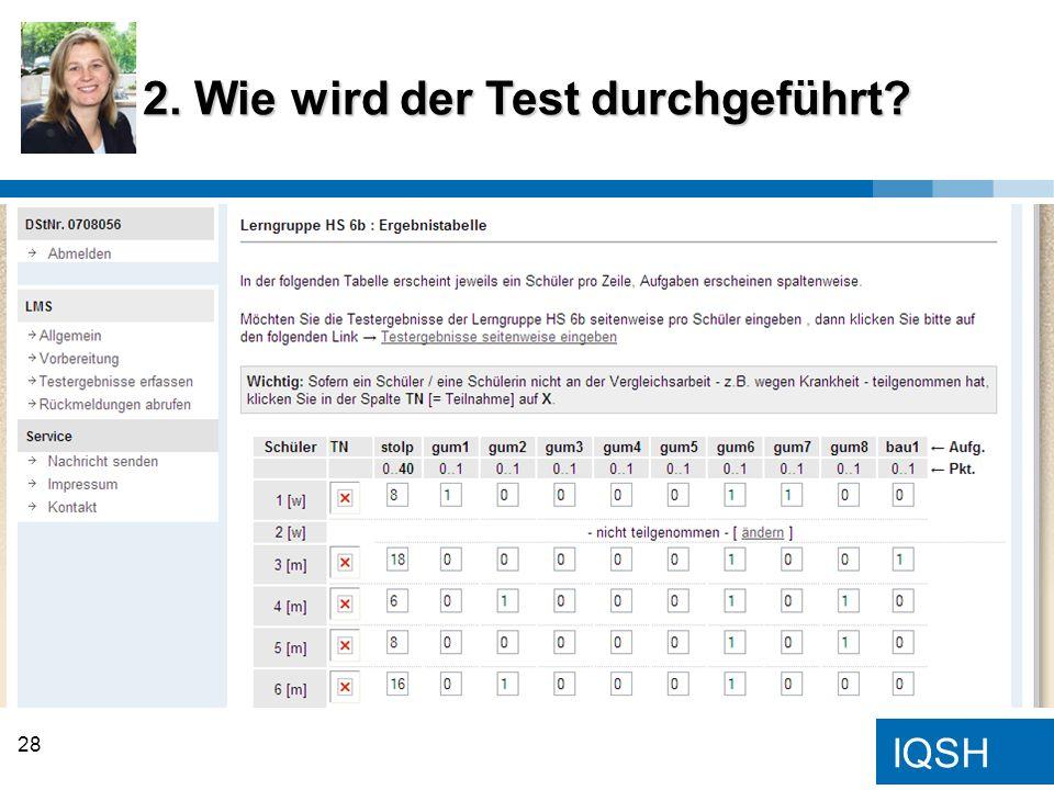 2. Wie wird der Test durchgeführt